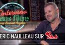 L'interview sans filtre de Eric Naulleau