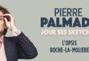 Pierre Palmade à Roche-la-Molière en mars